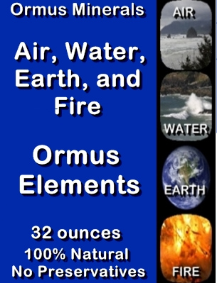Ormus Minerals -Ormus Elements Air - Water - Earth - Fire