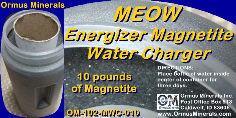 Ormus Minerals MEOW ENERGIZER MAGNETITE WATER CHARGER